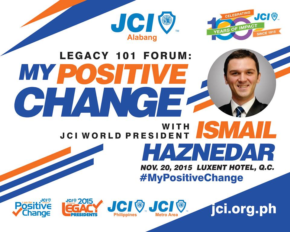 Legacy 101 Forum My Positive Change with JCI World President Ismail Haznedar